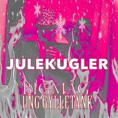 JULEKUGLER FT. UNG GYLLETANK (prod. bigmag)