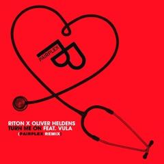 Oliver Heldens X Riton - Turn Me On (Pairplex Remix) I [FREE DOWNLOAD]