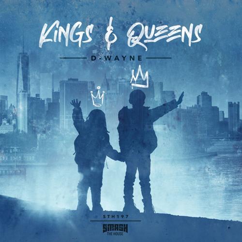 D-wayne - Kings & Queens