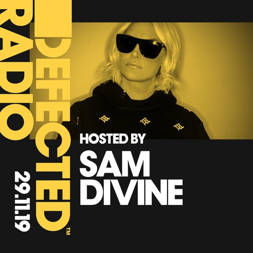 Defected Radio Show presented by Sam Divine - 29.11.19 ile ilgili görsel sonucu