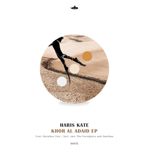 OUT NOW: Haris Kate - Khor Al Adaid EP