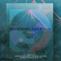 Kolb - Watching Over You (Original)