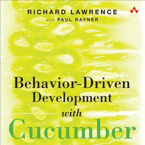 BDD with Cucumber - Paul Rayner and Richard Lawrence