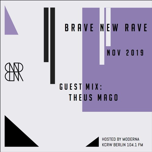 BNR Guest Mix: THEUS MAGO