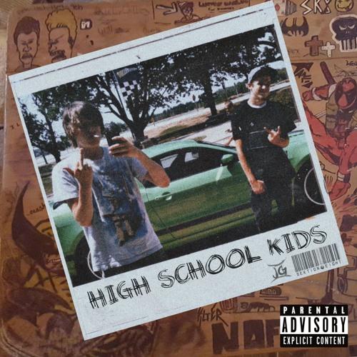 High School Kids (SektionEight & Joey G)