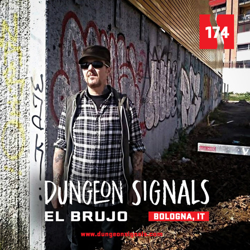 Dungeon Signals Podcast 174 - El Brujo