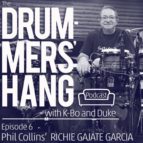 Phil Collins' Richie Gajate Garcia - Drummers' Hang Ep. 6