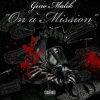 "Gino Malik ""On A Mission"" full music audio"