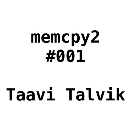 Memcpy2 001 - Taavi Talvik