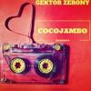 Download Gektor Zerony - CocoJambo Mp3
