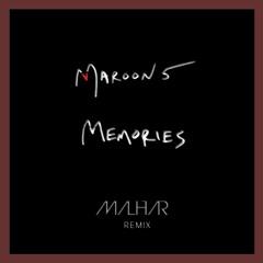Maroon5 - Memories (Malhar Remix)