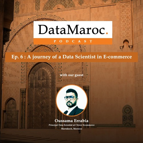 Ep.6 - A journey of a Data Scientist in E-commerce