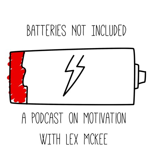 Batteries Not Included - Podcast