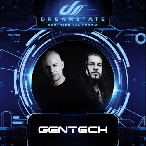 Gentech LIVE @ Dreamstate SoCal 2019 (San Bernadino, LA) [22.11.19]