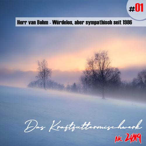 2019 #01: Herr van Bohm - Würdelos, aber sympathisch seit 1986