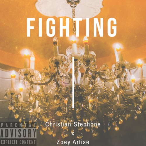 Fighting(Feat. Zoey Artise)