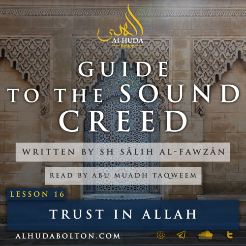 Sound Creed #16: Trust In Allah
