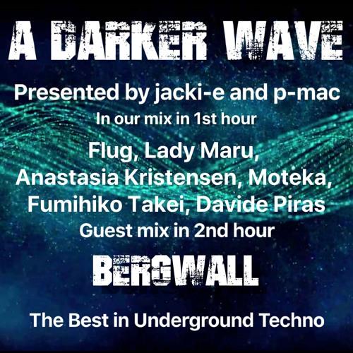 #250 A Darker Wave 30-11-2019 guest mix 2nd hr Bergwall