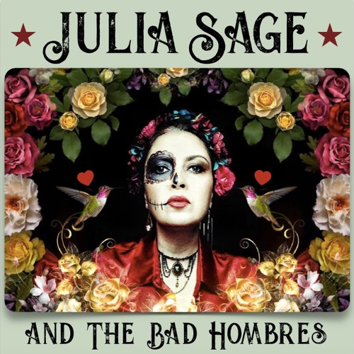 Ahuevonao - Julia Sage and The Bad Hombres