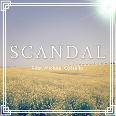 SCANDAL (feat. Michael Costello)