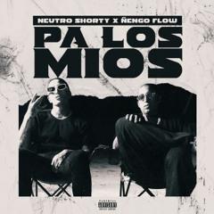 Neutro Shorty Ft Ñengo Flow - Pa Los Mios