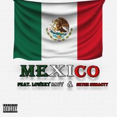 Mexico Ft Lowkey Savv & Sethii Shmactt