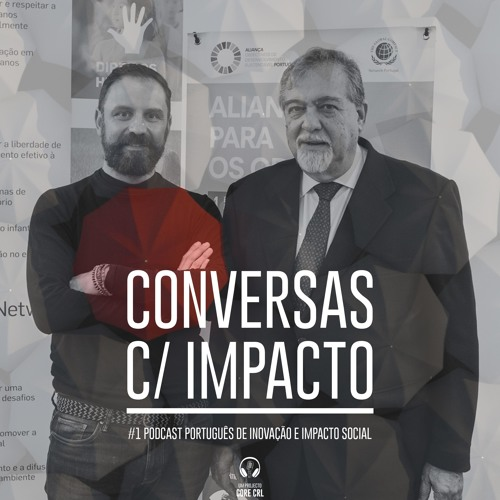 S1E3 | Sociedade Civil e ODS | Mario Parra UN Global Compact - Network Portugal