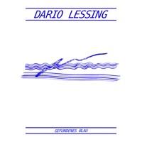 Dario Lessing - Gefundenes Blau