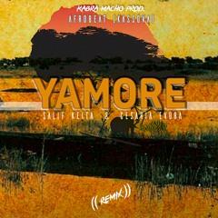 YAMORE_(Remix)_(AfroBeat Kassova)_Kabra Macho Prod.
