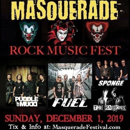 MASQUERADE ROCK MUSIC FEST featuring Puddle Of Mudd, Fuel, Sponge with special guests The Raskins