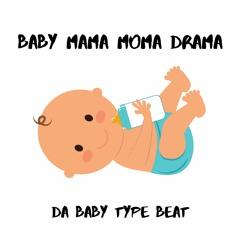 "Da Baby Type Beat ""Baby Mama Moma Drama"" | With Hook"