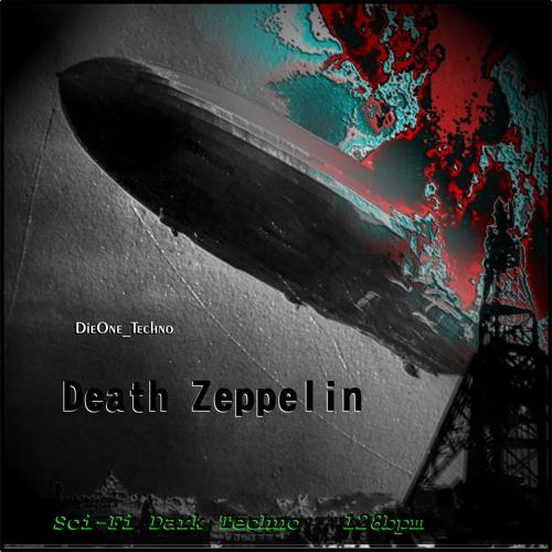 DieOne Techno - Death Zeppelin (Original Mix)