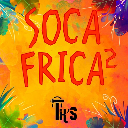 SocAfrica 2 Dj Tix's