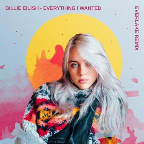 Billie Eilish - Everything I Wanted (EVERLAKE Remix)