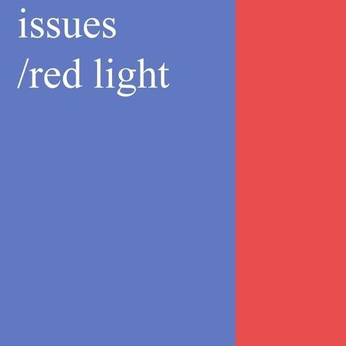 ISSUES/REDLIGHT
