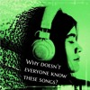 Why Doesn't Everyone Know Theses Songs? - the all indie podcast, episode 4