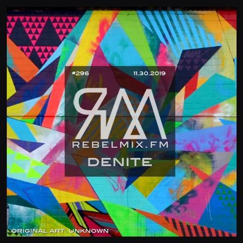 Rebel Mix #296 ft Denite with host Esther Benoit
