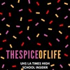 The Spice of Life: Season 1, Episode 4