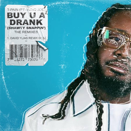 Buy You A Drank (David Ylias Remix) *Free DL*