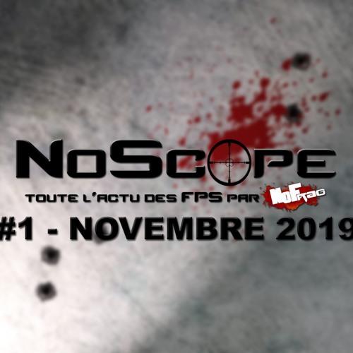 NoScope 01 - Novembre 2019