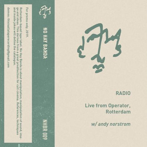 Radio w/ Andy Norstrom