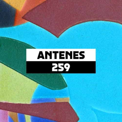 Dekmantel Podcast 259 - Antenes