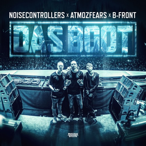 Noisecontrollers X Atmozfears X B-Front - Das Boot (OUT NOW)