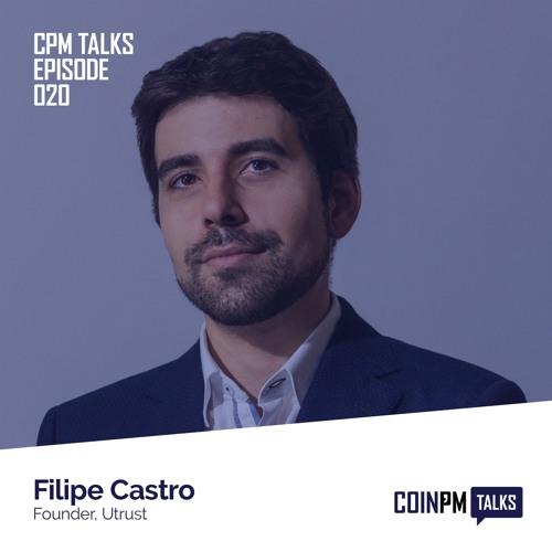 Talks -- Filipe Castro, Founder of Utrust