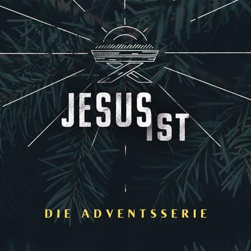 Jesus ist - Die Adventserie 2019