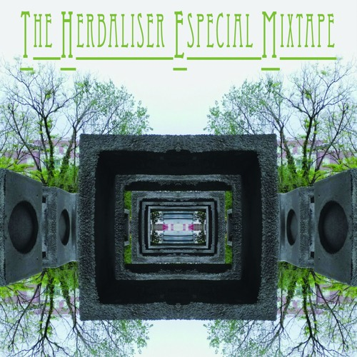 The Herbaliser Especial Mixtape