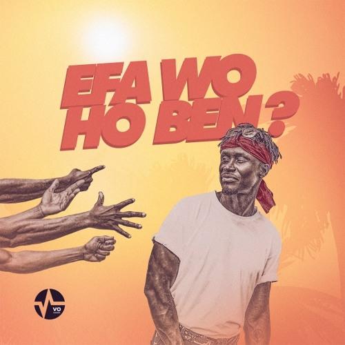 E.L – Efa Wo Ho Ben (Prod. by Kid Magic)