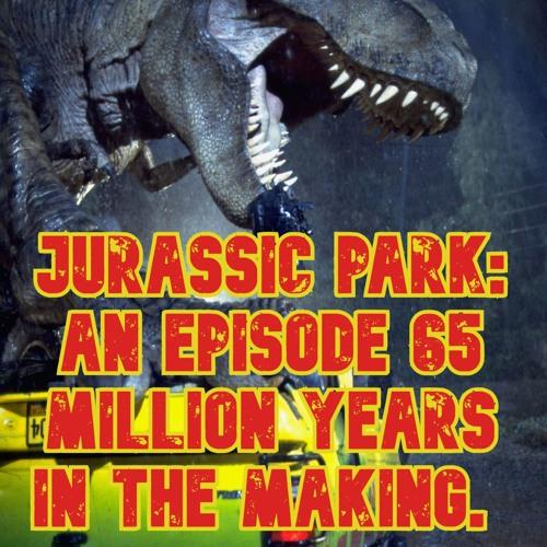 Episode 39: Jurassic Park Special pt 1