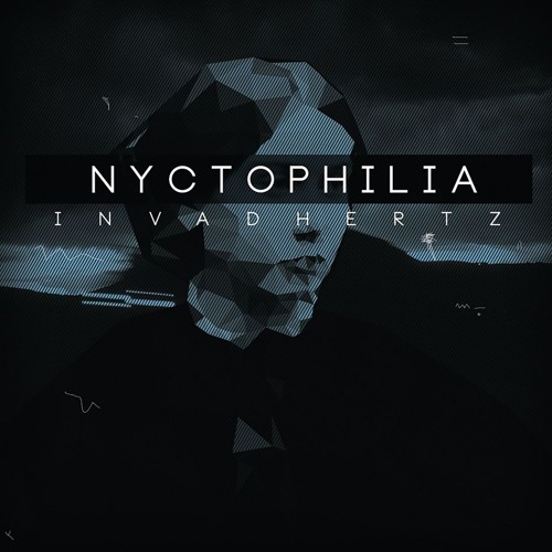 Box027 Invadhertz Nyctophilia By True Box Records On Soundcloud