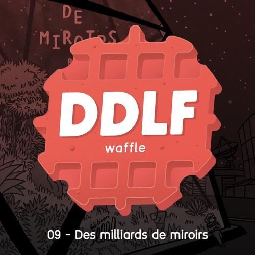 Waffle 09 - Des Milliards De Miroirs